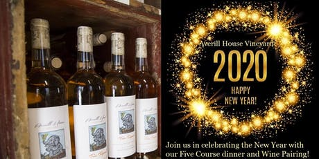 2020 New Years Eve Celebration Five course Dinner and Wine pairing  tickets