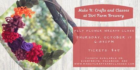Felt Flower Wreath at Dirt Farm Brewing tickets