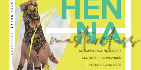 HENNA MASTERCLASS: learn the artform and practice tickets