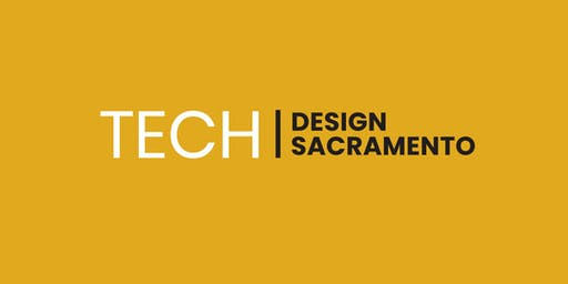 Tech Design Sacramento Launch Party