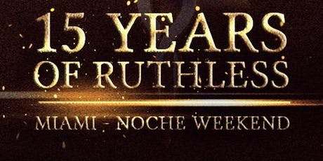 Alpha Rho Noche - 15 Years of Ruthless tickets