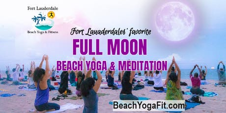 Ft Lauderdale Full Moon Beach Yoga & Meditation  |$10 at door tickets