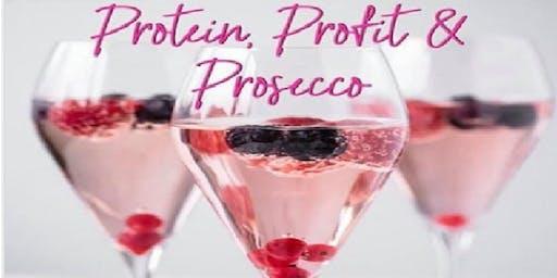Protein, Profit & Prosecco
