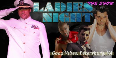 Ladies Night Out LIVE! Male Revue Petersburg/Richmond VA - 21+