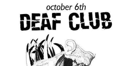 Deaf Club tickets
