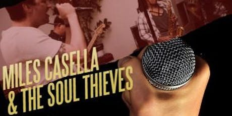 Miles Casella + The Soul Thieves  tickets