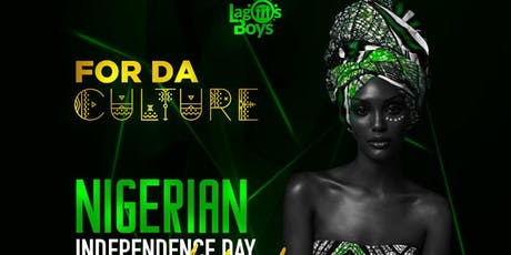 FOR DA CULTURE ( NIGERIAN INDEPENDENCE DAY CELEBRATION)  tickets