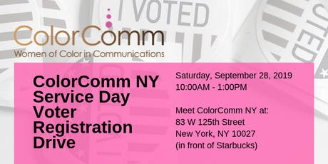 ColorComm NYC Presents Community Service Day Voter Registration Drive tickets
