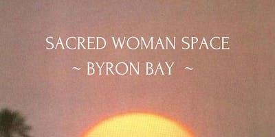 Sacred Woman Space ~ Byron Bay