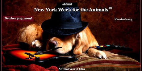 New York Week for the Animals October 5-13, 2019! tickets