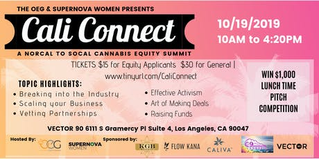 Cali Connect - NorCal to SoCal Cannabis Equity Summit tickets