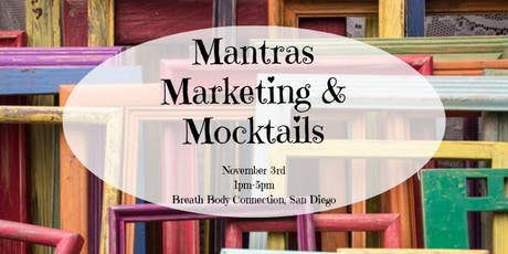 Mantras, Marketing, and Mocktails tickets