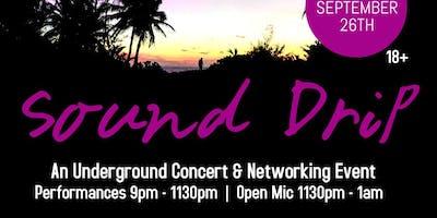 Sound Drip: Underground Concert & Open Mic