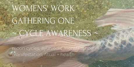 Womens' Work ~ Gathering One ~ Cycle Awareness tickets