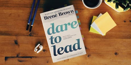 Dare To Lead™ - Facilitated by Angela Giacoumis tickets