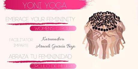 Yoni Yoga: Embrace Your Femininity / Abraza tu Femininidad tickets