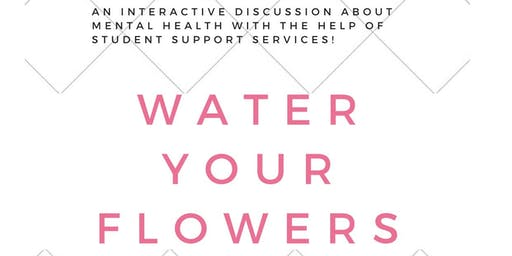 Water Your Flowers!