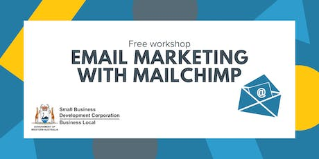 Email Marketing for Mail Chimp - Joondalup tickets