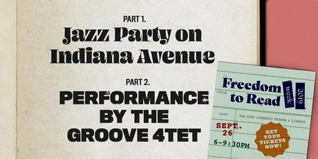 Jazz Party on Indiana Avenue + The Groove 4tet @ KVML Freedom to Read Week tickets