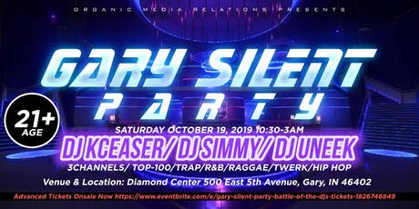 "Gary Silent Party ""Battle of the DJ's tickets"