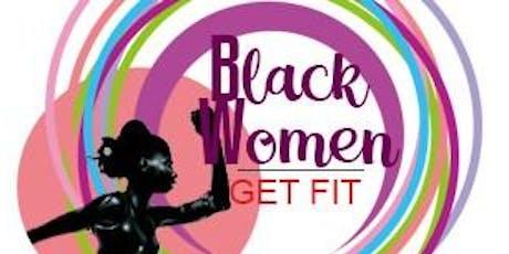 Black Women Get Fit 2019 tickets