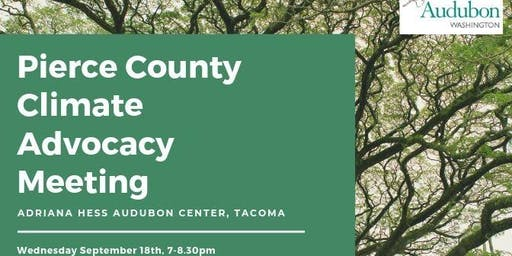Pierce County Climate Advocacy Meeting
