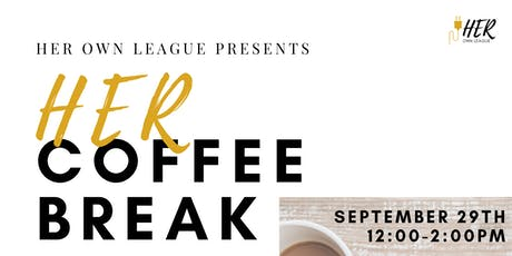 HER Coffee Break (Group Business Training) tickets