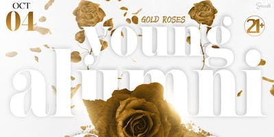 Gold Roses - The YOUNG ALUMNI Affair