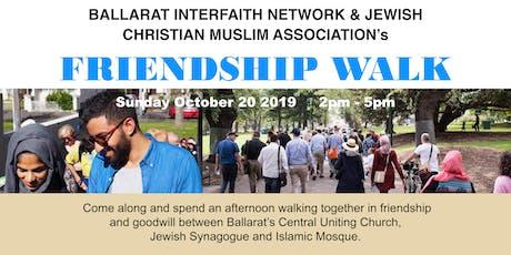 Ballarat Interfaith Network and JCMA's Friendship Walk, Ballarat- 20th October 2019 tickets