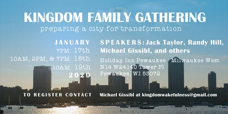 Kingdom Family Gathering- Preparing a City for Transformation tickets