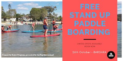 26th October Women on Water, FREE Stand Up Paddle Session,  Bargara