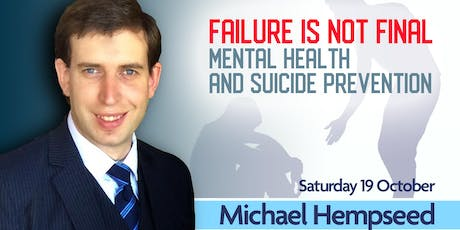 Failure is Not Final: Mental Health and Suicide Prevention  tickets
