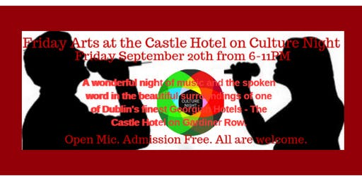Friday Arts at the Castle Hotel - Culture Night Special