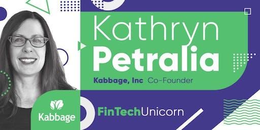 Kathryn Petralia: The FinTech Unicorn