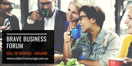 Brave Business Forum - Call to Courage Adelaide tickets