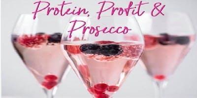 Protein, Profit and Prosecco
