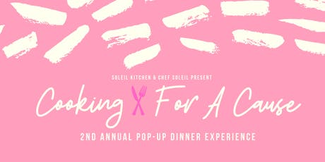 Cooking For A Cause: 2nd Annual Pop-Up Dinner Experience tickets