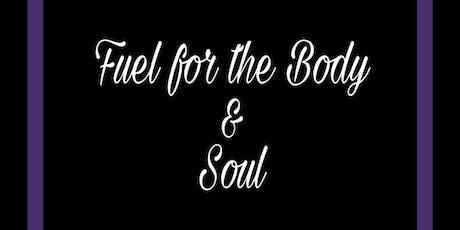 Fuel for the Body & Soul...Taste n learn tickets