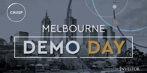 CRIISP Demo Day, powered by Wholesale Investor - Melbourne