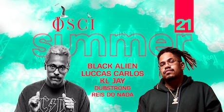 OSCI Sunsets w Black Alien, Luccas Carlos, KL Jay ingressos