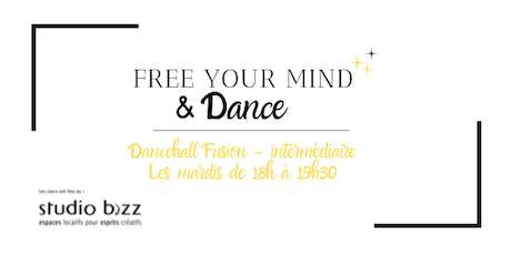 Cours de Dancehall Fusion - Session d'Automne 2019 avec Free Your Mind & Dance billets