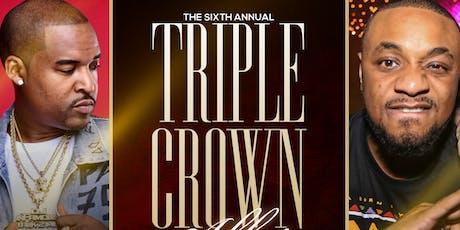 The 6th Annual Triple Crown Affair tickets