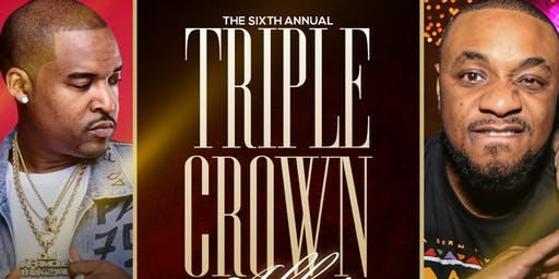 The 6th Annual Triple Crown Affair