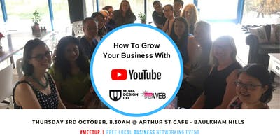 Local Business North West Sydney FREE Networking & YouTube Masterclass Event