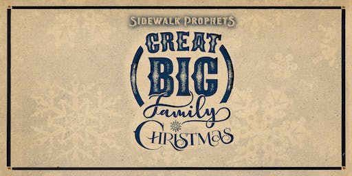 Sidewalk Prophets -Great Big Family Christmas - Monroe, MI