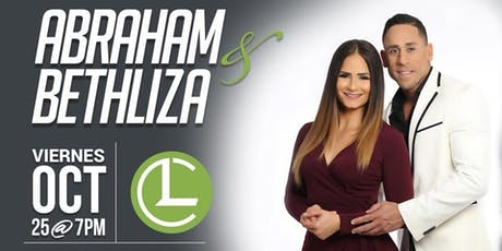 Abraham y Bethliza en Life Church tickets