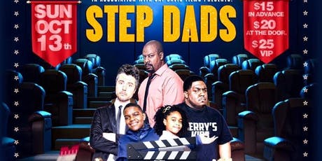 The World Premiere of Step Dads tickets