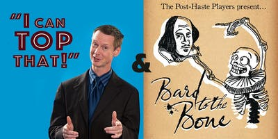 I Can Top That! plus BARD to the BONE Wed Oct 9