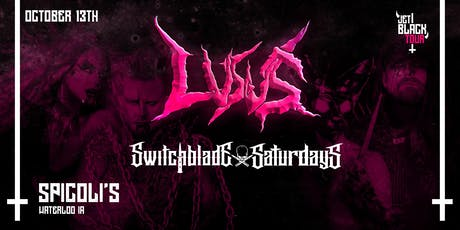 LUSUS and SwitchBlade Saturdays at Spicoli's tickets