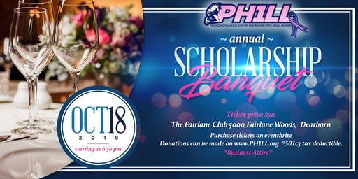 Annual PH1LL Scholarship Banquet 2019